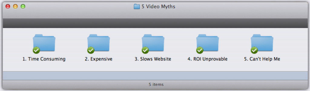 5 Myths About Video